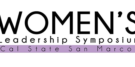 Inaugural Women's Leadership Symposium - Investing in Women's Leadership for Students tickets