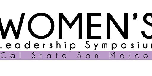 Inaugural Women's Leadership Symposium - Investing in Women's Leadership for Students
