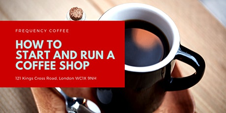 How to Start and Run a Coffee Shop tickets