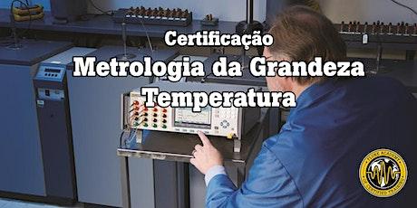Certificação  de Metrologia Da Grandeza Temperatura ingressos