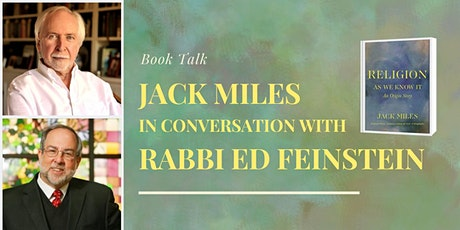 Book Talk: Jack Miles in Conversation With Rabbi Ed Feinstein tickets