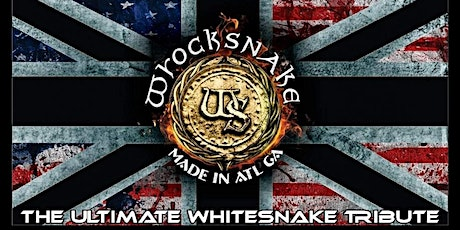 WROCKSNAKE (THE ULTIMATE TRIBUTE TO WHITESNAKE) tickets