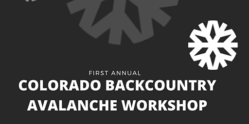 Colorado Backcountry Avalanche Workshop