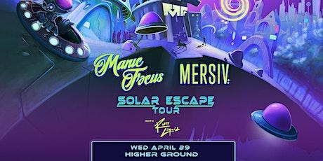Manic Focus + Mersiv tickets