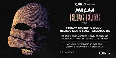 Malaa - Bling Bling Tour | IRIS ESP101 Learn To Believe | Friday March 6