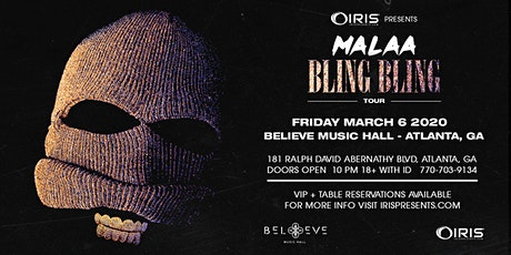 Malaa - Bling Bling Tour | IRIS ESP101 Learn To Believe | Friday March 6 tickets