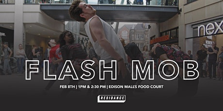 DANCE FLASH MOB - Inside Edison Mall's Food Court by RESIDANCE tickets