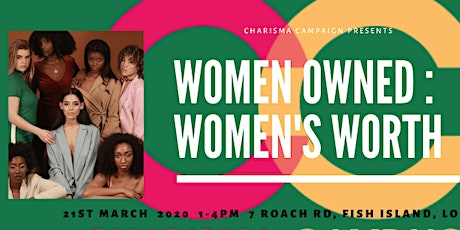 WOMEN OWNED: WOMEN'S WORTH International Women's Day Celebration  2020 tickets