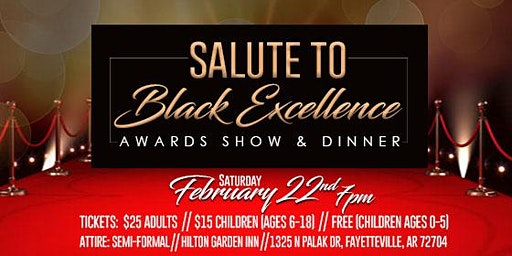 Salute to Black Excellence Awards Show and Dinner
