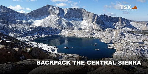 Backpacking the Central Sierra - REI Tustin