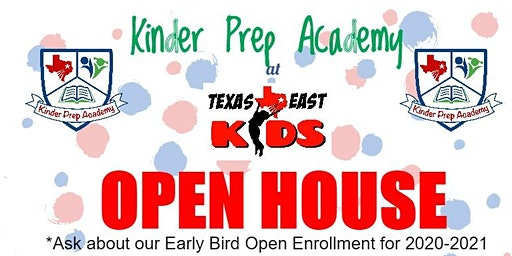 Kinder Prep Academy at Texas East Kids OPEN HOUSE