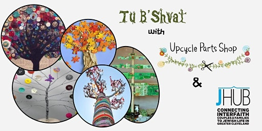 Tu B'Shvat with  Upcycle Parts Shop- Eastside