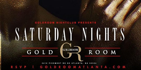 GOLDROOM SATURDAYS: ATL'S #1 HIPHOP PARTY: tickets