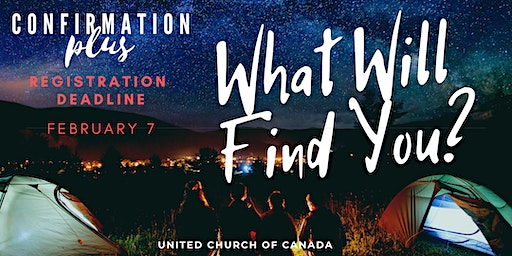 What Will Find You? Confirmation PLUS
