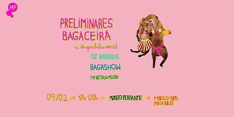 09/02 - BLOCO BAGACEIRA NO MUNDO PENSANTE ingressos