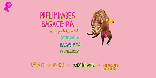 09/02 - BLOCO BAGACEIRA NO MUNDO PENSANTE