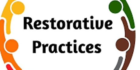 Restorative Practices-Rethinking Discipline Systems  Moving from a Punitive Mindset to Relationship Based Strategies tickets