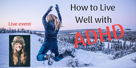 How to Live Well with ADHD  - Queenstown tickets