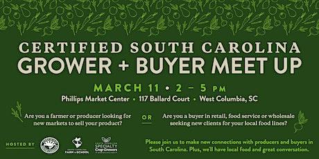Certified South Carolina Grower Buyer Meet Up tickets