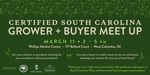 Certified South Carolina Grower Buyer Meet Up