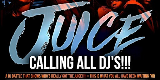 JUICE DJ BATTLE - Preliminary Round Registration