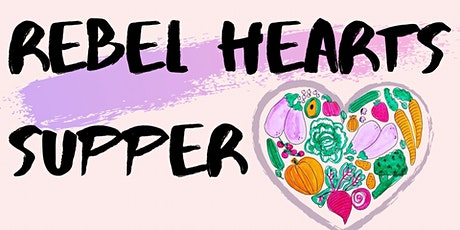 Rebel Hearts Supper tickets