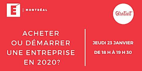 Acheter ou démarrer une entreprise en 2020? billets