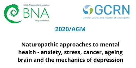 The British Naturopathic Association (BNA) Annual Summit 2020/AGM tickets