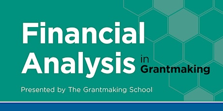 Financial Analysis in Grantmaking (online) tickets
