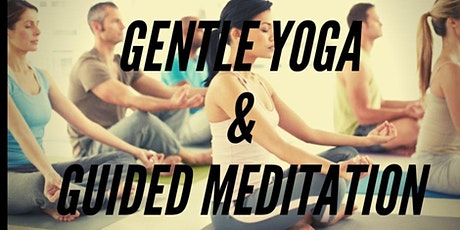 GENTLE YOGA AND GUIDED MEDITATION tickets