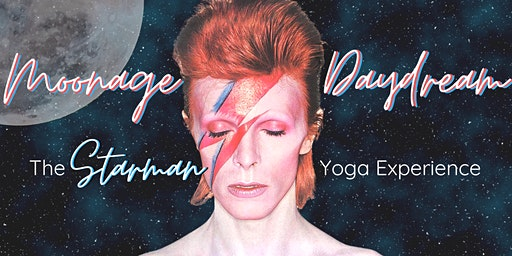 Moonage Daydream: The Starman Yoga Experience