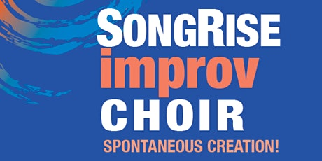 SongRise Improv Choir - Sing at Kits House - FREE SESSION! Jan 21st 7pm tickets