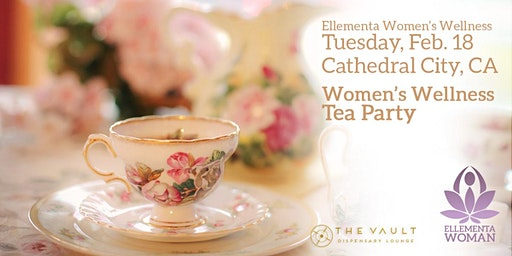 Ellementa Coachella Valley (Cathedral City): Women's Wellness Tea Party