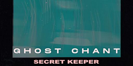 Ghost Chant / Secret Keeper