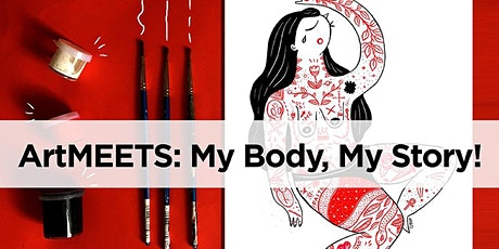 Winter ArtMEETS: My Body, My Story! tickets