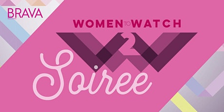 Women to Watch Soiree 2020 tickets
