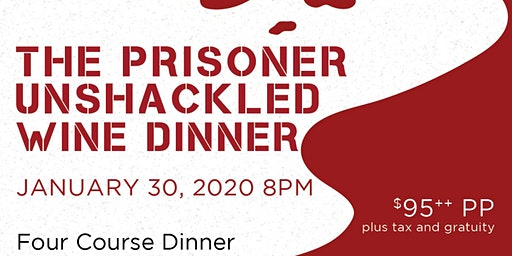 Prisoner Unshackled Wine Dinner at Dada