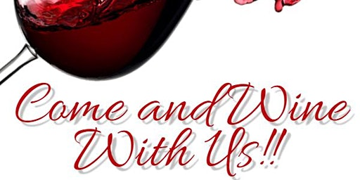 Come and Wine With Us!