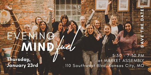 Dames Collective KC | January Evening MindFUEL