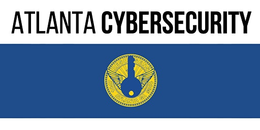 Atlanta 2020 Cybersecurity Vision & Non-Traditional Paths