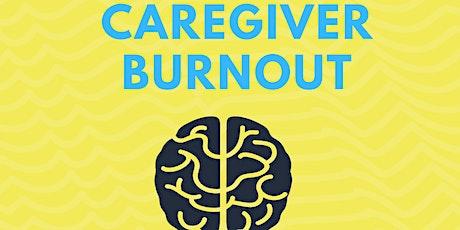 2nd Thursday Wellness Series: Caregiver Burnout tickets