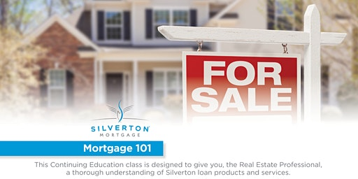 Free 3 hour Mortgage 101 CE class 1/28/2020, with lunch provided
