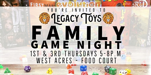 Family Game Night - West Acres Legacy Toys