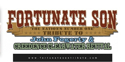 FORTUNATE SON ( A TRIBUTE TO JOHN FOGERTY AND CCR)