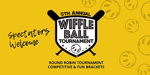 5th Annual Wiffle Ball Tournament