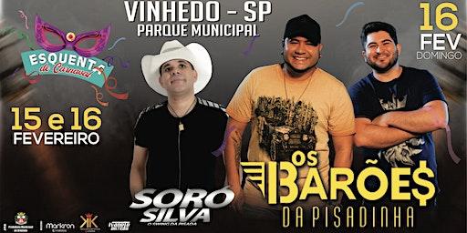 Barões da Pisadinha - Soró Silva e mais no Esquenta de Carnaval em Vinhedo