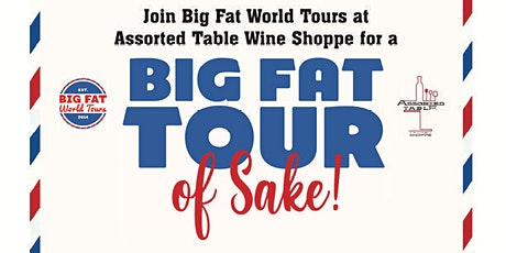Big Fat Tour of Sake - A Sake and Sushi Pairing tickets