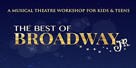 """The Best of Broadway Jr."" Camp hosted by the Wieand Vocal Studio tickets"