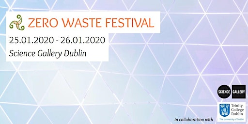 Zero Waste Festival at the Science Gallery