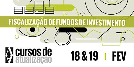 """Curso de atualização """"Fiscalização de fundos de investimento"""" ingressos"""